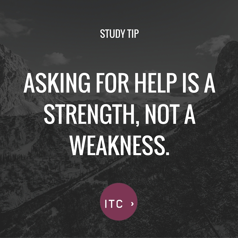 Asking for help is a strength, not a weakness