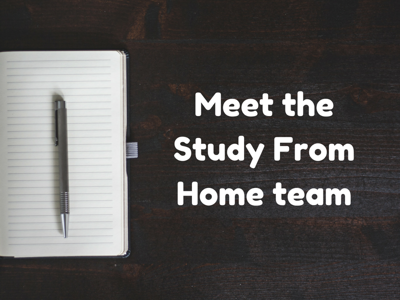 Get to know the friendly Study From Home team by reading our bios (below).